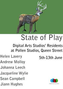 'State Of Play' Pollen Studios, Digital Arts Residency Exhibition June 2014